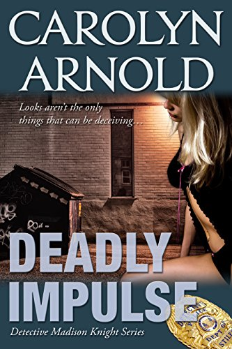 Deadly Impulse (Detective Madison Knight Series Book 6) (English Edition)