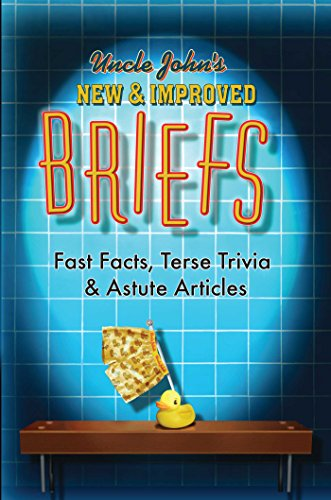 Download Uncle John's New & Improved Briefs: Fast Facts, Terse Trivia & Astute Articles (English Edition) B079X5BKG9