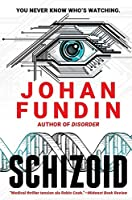 Schizoid: A psycho-medical thriller of heart-stopping mystery and suspense