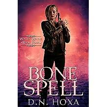 Bone Spell (Winter Wayne Book 4)