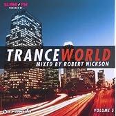 Trance World 5 Mixed By Robert Nickson