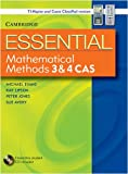 Cover of Essential Mathematical Methods CAS 3 and 4 with Student CD-Rom TIN/CP Version
