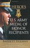 Heroes: U.S. Army Medal of Honor Recipients