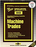 Machine Trades (Career Examination Series)