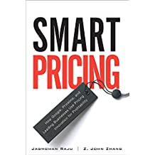 Smart Pricing: How Google, Priceline, and Leading Businesses Use Pricing Innovation for Profitability