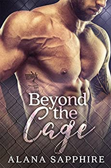 Beyond The Cage by [Sapphire, Alana]