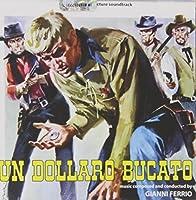 Un Dollaro Bucato by Gianni Ferrio