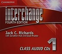 Interchange Level 1 Class Audio CDs. 4th ed. (Interchange Fourth Edition)