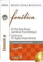 Fonetica / Phonetics: Nivel Elemental A2 / Basic Level A2 (Espanol lengua extranjera / Spanish as a Foreign Language)