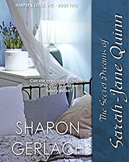 [Gerlach, Sharon]のThe Secret Dreams of Sarah-Jane Quinn (Harper & Lyttle Book 2) (English Edition)