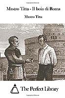 Mastro Titta - Il Boia Di Roma (Perfect Library)