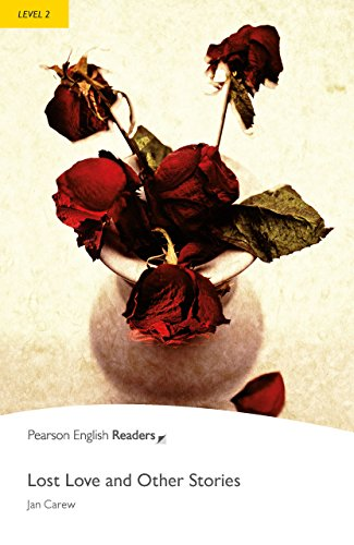 Level 2: Lost Love and Other Stories (Pearson English Graded Readers)の詳細を見る