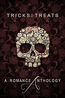 Tricks & Treats: A Romance Anthology by [Osmond, Candace, Abbott, Alexis, Robbins, Kate, King, JJ, King, Katherine, Gillies, Ian, Carr, Charlene, Critch, J. Margot, Clarke, Kallie, Blackwood, Kelli]