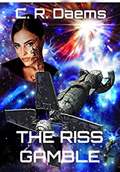 The Riss Gamble: Book I in the Riss Series by [Daems, C. R.]