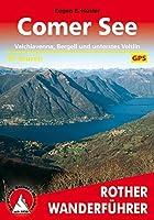 Comer See: Valchiavenna, Bergell und unterstes Veltlin. 50 Touren