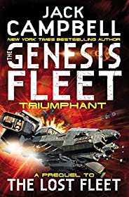 The Genesis Fleet: Triumphant