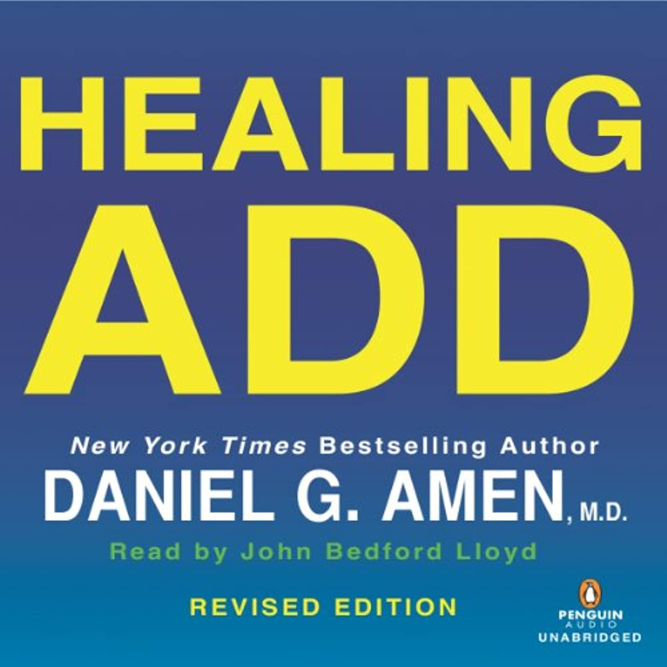 酸度破壊的な悪化させるHealing ADD Revised Edition: The Breakthrough Program That Allows You to See and Heal the 7 Types of ADD