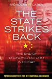 The State Strikes Back: The End of Economic Reform in China? 画像