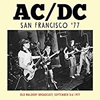 San Francisco '77 by Ac/Dc