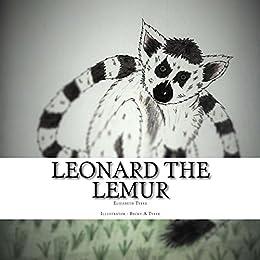 [Tyree, Elizabeth]のLeonard the Lemur (English Edition)