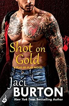 Shot On Gold: Play-By-Play Book 14 by [Burton, Jaci]