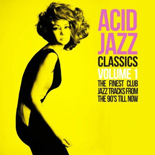 Acid Jazz Classics, Vol. 1 (Th...