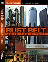 Globe Trekker - Rust Belt Highway【DVD】 [並行輸入品]