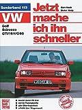 VW Golf II / Scirocco GTI: Jetzt mache ich ihn schneller. Sonderband 113
