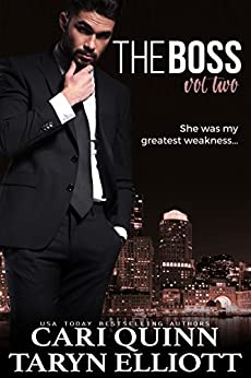 The Boss Vol. 2: a Hot Billionaire Romance by [Quinn, Cari, Elliott, Taryn]