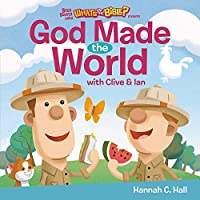 God Made the World (Buck Denver Asks... What's in the Bible?)