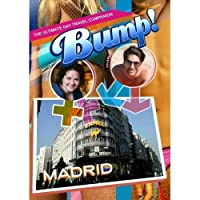 Bump-The Ultimate Gay Travel Companion Madrid [並行輸入品]