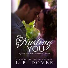 Trusting You: A Second Chances Novel