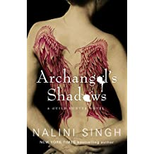 Archangel's Shadows: Book 7 (Guild Hunter Series)