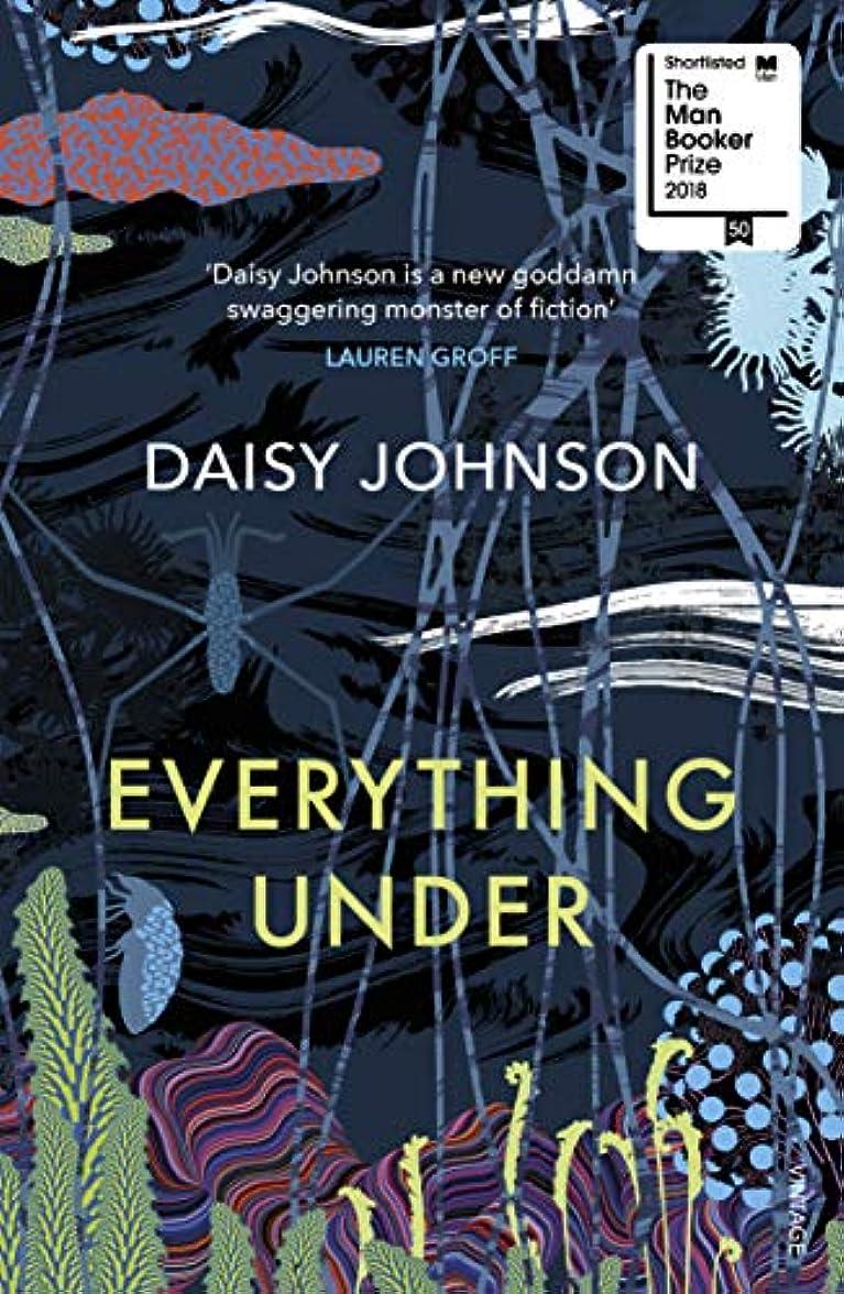 Everything Under (English Edition)