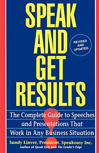 Download Speak and Get Results: Complete Guide to Speeches & Presentations Work Bus 0671893165
