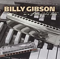 In a Memphis Tone by Billy Gibson (2004-06-01)