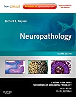 Neuropathology: A Volume in the Series: Foundations in Diagnostic Pathology, 2e