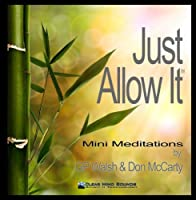 Just Allow It Mini Meditiations【CD】 [並行輸入品]