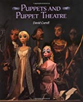 Puppets and Puppet Theatre