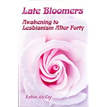 Late Bloomers: Awakening to Lesbianism After Forty