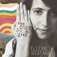 The Other Side Of Zero by Elizabeth & Catapult (2010-10-25)
