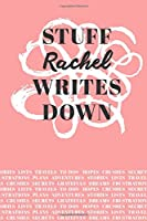 Stuff Rachel Writes Down: Personalized Journal / Notebook (6 x 9 inch) with 110 wide ruled pages inside [Soft Coral]