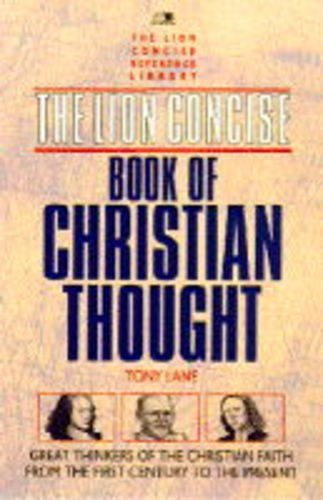 Download The Lion Concise Book of Christian Thought (Lion concise editions) 0745937020