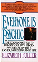 Everyone Is Psychic