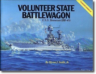Volunteer State Battlewagon: Uss Tennessee/Bb-43