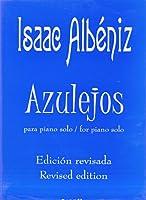 ALBENIZ - Azulejos (Op.Postumo terminado por Enrique Granados) para Piano (Martinez Burgos)