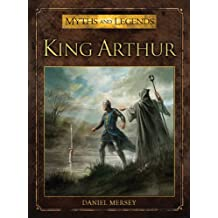 King Arthur (Myths and Legends)