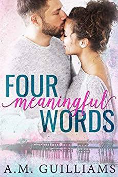 Four Meaningful Words by [Guilliams, A.M. , Guilliams, A.M.]