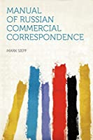 Manual of Russian Commercial Correspondence