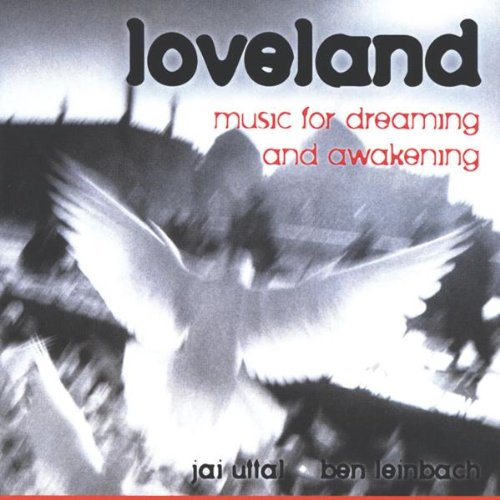 Loveland: Music for Dreaming & Awakening